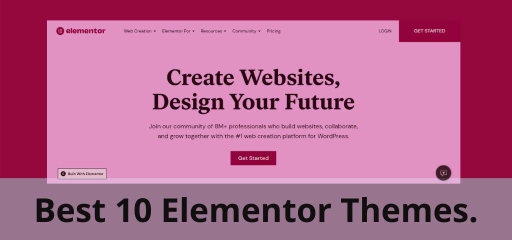 Best 10 Elementor Themes